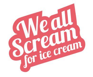 Scream you scream we all scream for ice cream